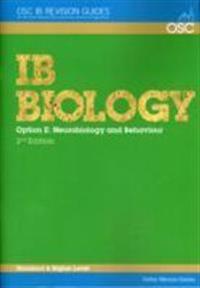 Ib biology - option e: neurobiology and behaviour higher level