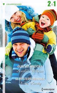Glimtar av lycka/Semesterromansen