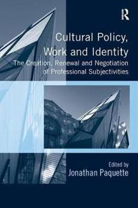 Cultural Policy, Work and Identity