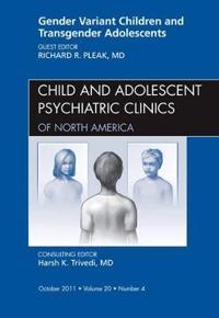 Gender Variant Children and Transgender Adolescents