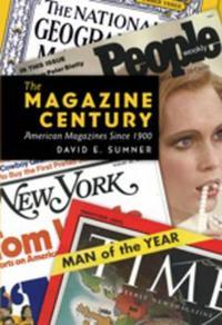 The Magazine Century: American Magazines Since 1900