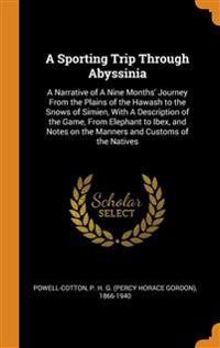 Sporting Trip Through Abyssinia