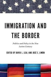 Immigration and the Border