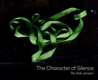 The Character of Silence