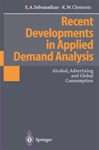 Recent Developments in Applied Demand Analysis