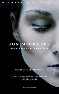 Den frosne kvinnen - Jon Michelet | Inprintwriters.org