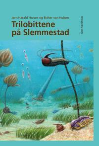 Trilobittene på Slemmestad - Jørn Harald Hurum | Inprintwriters.org