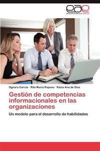Gestion de Competencias Informacionales En Las Organizaciones