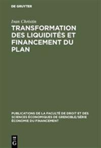 Transformation Des Liquidit s Et Financement Du Plan