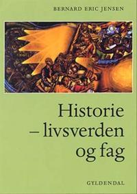 Historie - livsverden og fag