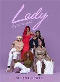 Lady: A Celebration of Women