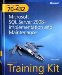 MCTS Self-Paced Training Kit (Exam 70-432): Microsoft SQL Server 2008--Implementation and Maintenance [With CDROM]