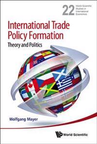 International Trade Policy Formation