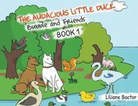 The Audacious Little Duck