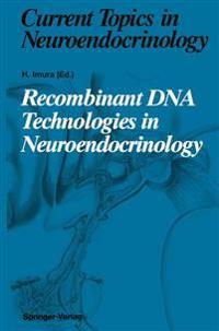Recombinant DNA Technologies in Neuroendocrinology