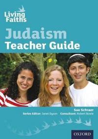 Living Faiths Judaism Teacher Guide - Sue Schraer - böcker (9780198388999)     Bokhandel