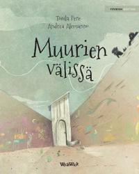 "Muurien Välissä: Finnish Edition of ""between the Walls"""