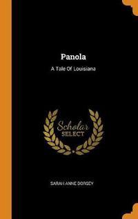 Panola: A Tale Of Louisiana