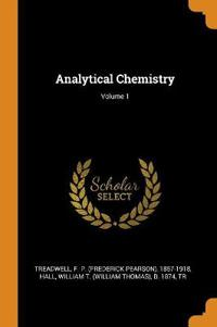 Analytical Chemistry; Volume 1