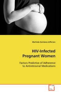 Hiv-infected Pregnant Women