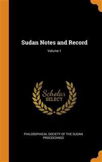 Sudan Notes and Record; Volume 1