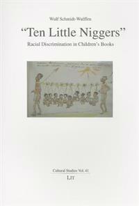"""""""ten Little Niggers"""": Racial Discrimination in Children's Books"""