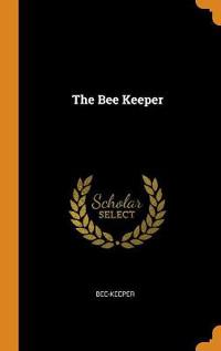 The Bee Keeper