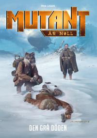 Mutant: År Noll - Den grå döden