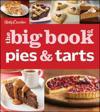 Betty Crocker the big book of pies & tarts