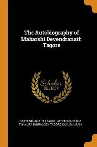 The Autobiography of Maharshi Devendranath Tagore