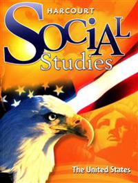 Harcourt Social Studies: The United States