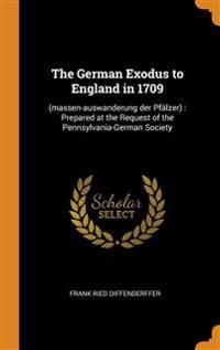 German Exodus to England in 1709