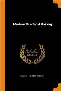 Modern Practical Baking