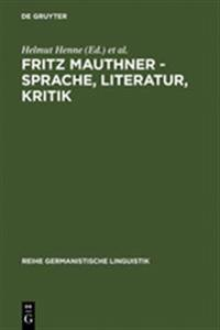 Fritz Mauthner - Sprache, Literatur, Kritik