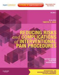 Reducing Risks and Complications of Interventional Pain Procedures