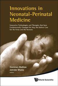 Innovations in Neonatal-Perinatal Medicine