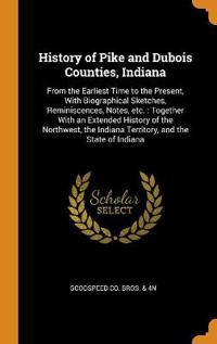 History of Pike and DuBois Counties, Indiana