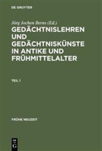Ged chtnislehren Und Ged chtnisk nste in Antike Und Fr hmittelalter