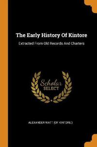 The Early History of Kintore
