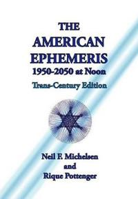 The American Ephemeris 1950-2050 at Noon