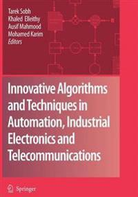 Innovative Algorithms and Techniques in Automation, Industrial Electronics and Telecommunications