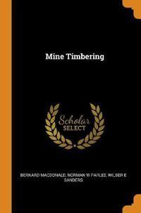 Mine Timbering