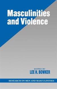 Masculinities and Violence