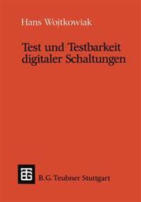 Test Und Testbarkeit Digitaler Schaltungen