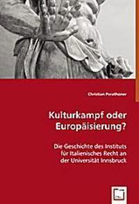 Kulturkampf oder Europäisierung?