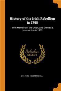 History of the Irish Rebellion in 1798
