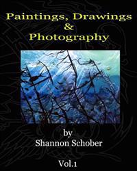 Paintings, Drawings & Photography by Shannon Schober