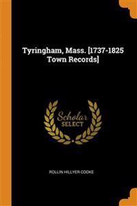 Tyringham, Mass. [1737-1825 Town Records]