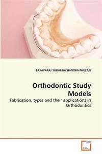Orthodontic Study Models