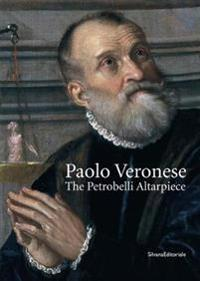 Paolo Veronese: the Petrobelli Altarpiece